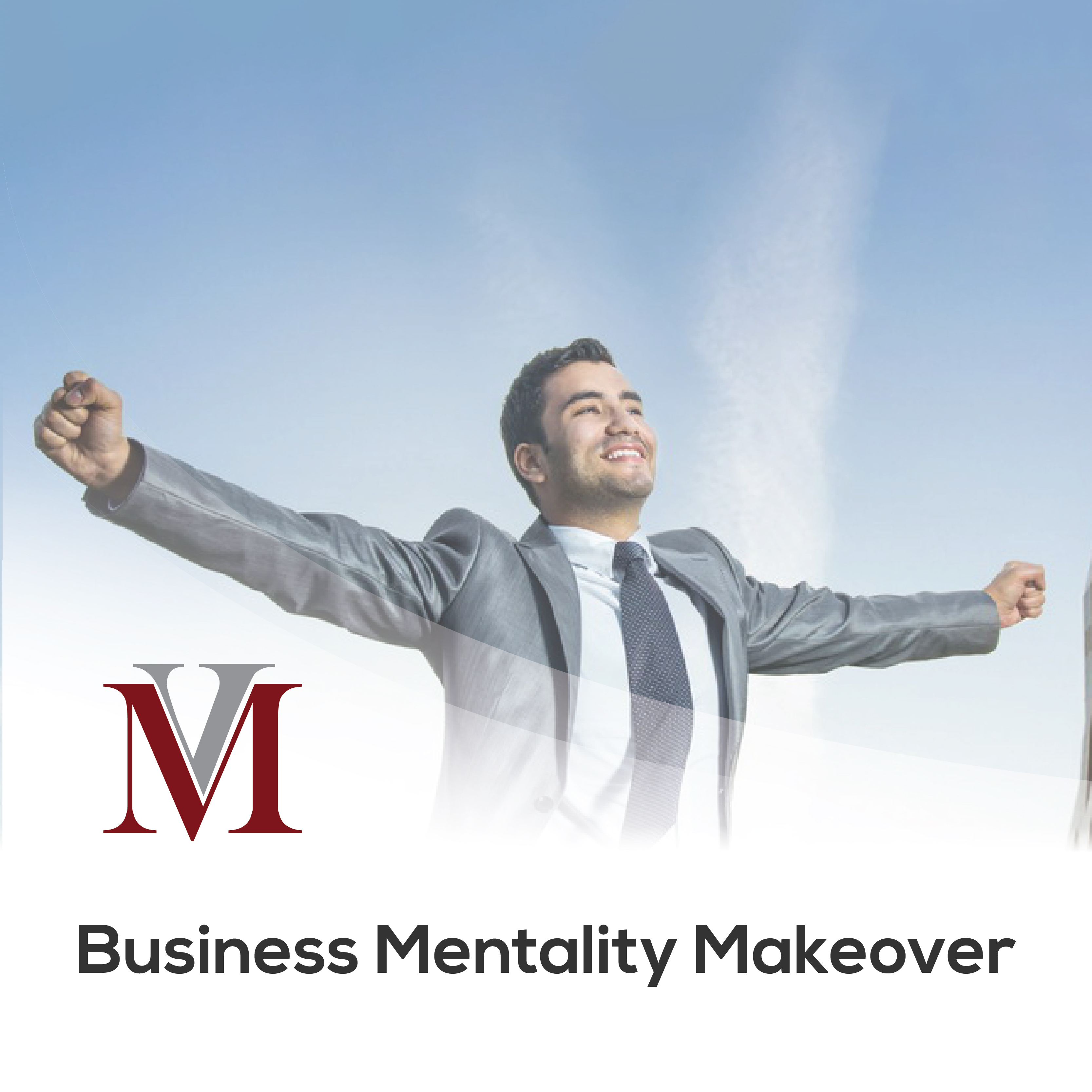 Business Mentality Makeover