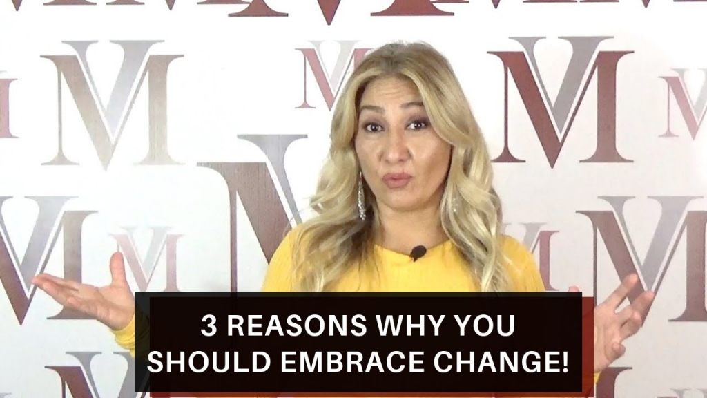 3 reasons why you should embrace change!