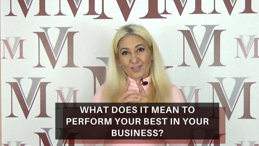 What does it mean to perform your best in your business?