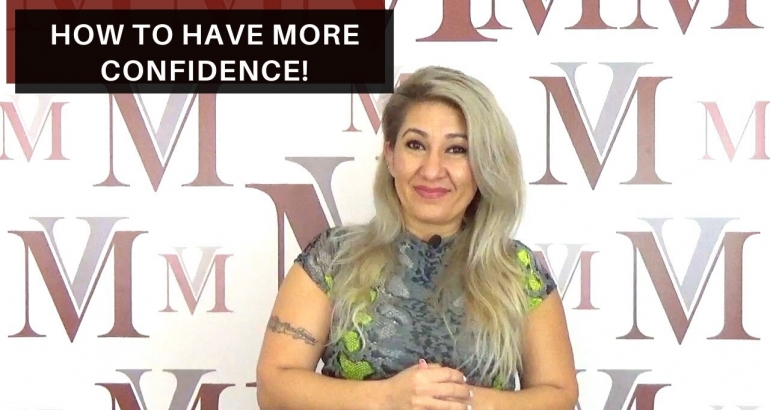 How to have more confidence!
