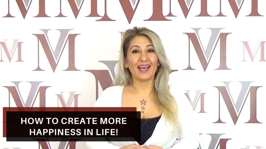 How to create more happiness in life!