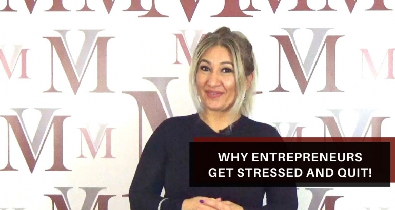 WHY ENTREPRENEURS GET STRESSED AND QUIT!